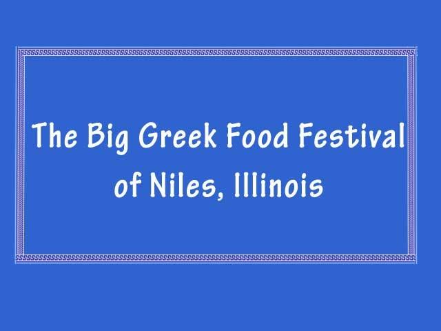 פסטיבל האוכל היווני הגדול של העיר ניילס באילינוי - שם האירוע